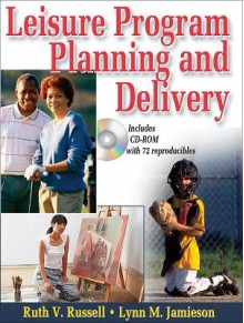 Leisure Program Planning and Delivery - Ruth V. Russell