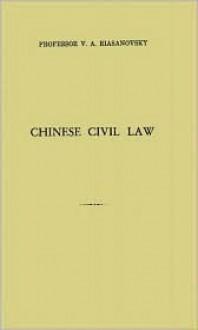 Chinese Civil Law - V. Riasanovsky