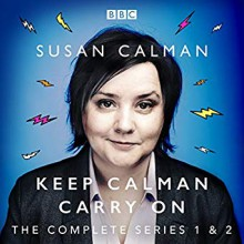 Susan Calman: Keep Calman Carry On: The Complete Series 1 and 2 - Susan Calman