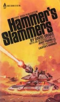Hammers Slammers - David Drake