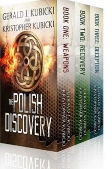 The Polish Discovery: The Society of Orion 1-3 (Volume 1) - Kristopher Kubicki, Gerald J. Kubicki