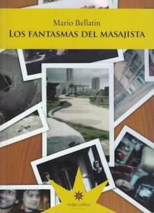 Los fantasmas del masajista - Mario Bellatin