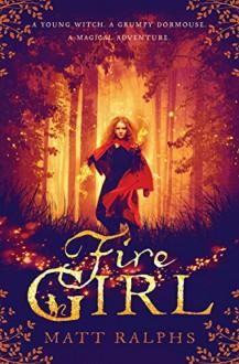 Fire Girl - Matt Ralphs