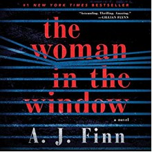 The Woman in the Window: A Novel - A. J. Finn,Ann Marie Lee