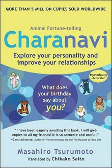 Charanavi: Explore Your Personality and Improve Your Relationships - Masahiro Tsurumoto, Chikako Saito