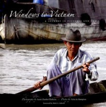 Windows to Vietnam: A Journey in Pictures and Verse - Veita Jo Hampton
