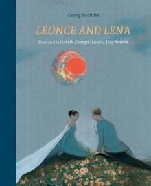 Leonce and Lena - Jurg Amann, Lisbeth Zwerger