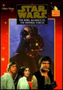 The Rebel Alliance vs. the Imperial Forces (Star Wars: Puzzles & Mazes) - Golden Books