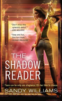 The Shadow Reader - Sandy Williams