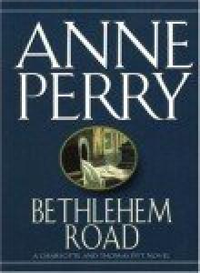 Bethlehem Road - Anne Perry