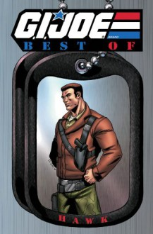 G.I. Joe: The Best of Hawk - Larry Hama, Herb Trimpe, Mike Vosberg, Ron Wagner, Rod Whigham