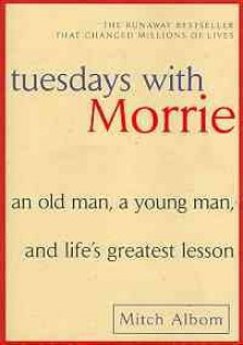 Tuesday with Morrie -