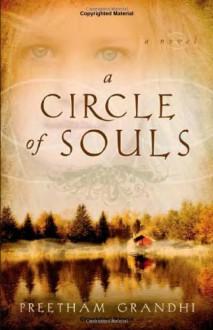 A Circle of Souls - Preetham Grandhi