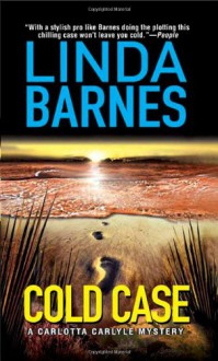 Cold Case - Linda Barnes