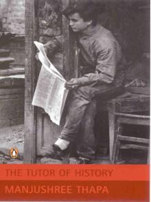 Tutor of History - Manjushree Thapa