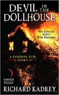 Devil in the Dollhouse - Richard Kadrey