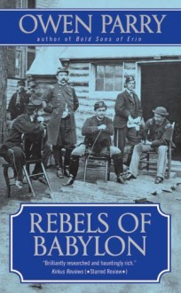 Rebels of Babylon (Abel Jones Mysteries) - Owen Parry