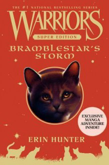 Warriors Super Edition: Bramblestar's Storm - Erin Hunter, Dan Jolley, James L. Barry