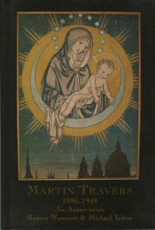 Martin Travers 1886-1948: An Appreciation - Rodney Warrener