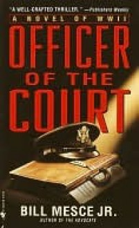 Officer of the Court Officer of the Court - Bill Mesce Jr.