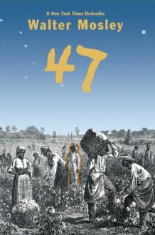 47 (Audio) - Ossie Davis, Walter Mosley