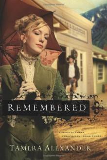 Remembered - Tamera Alexander