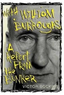 With William Burroughs - William S. Burroughs, Victor Bockris