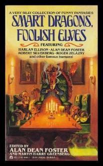 Smart Dragons, Foolish Elves -
