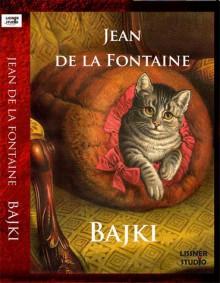 Bajki - Jean de La Fontaine