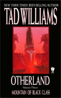Mountain of Black Glass - Tad Williams