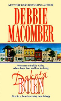 Dakota Born - Debbie Macomber