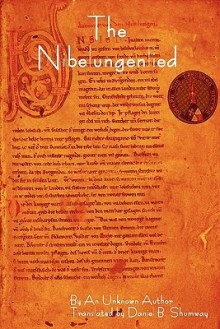 The Nibelungenlied - Anonymous, Daniel Bussier Shumway