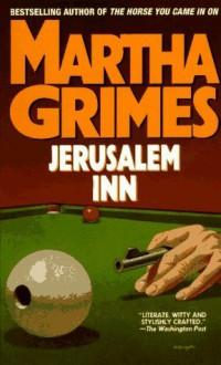 Jerusalem Inn (Richard Jury Mysteries, #5) - Martha Grimes