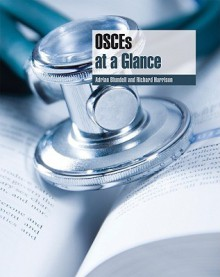 OSCEs at a Glance - Adrian Blundell, Richard Harrison