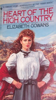 Heart of the High Country - Elizabeth Gowans