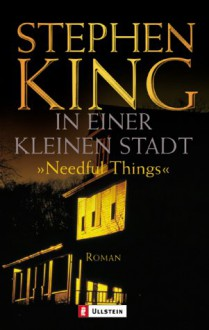 "In einer kleinen Stadt ""Needful Things"" - Stephen King,Christel Wiemken"
