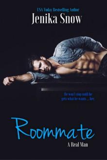 Roommate (A Real Man, 5) - Jenika Snow