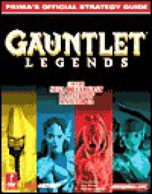 Gauntlet Legends - Chip Daniels, Michael Littlefield