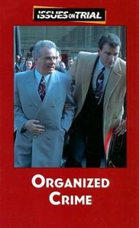 Organized Crime - Ronald D. Lankford Jr.