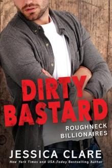 Dirty Bastard - Jessica Clare