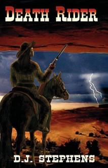 Death Rider - D.J. Stephens