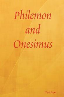 Philemon and Onesimus - Paul Stepp