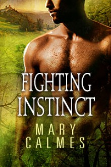 Fighting Instinct - Mary Calmes