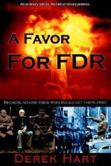 A Favor for FDR - Derek Hart