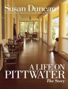 A Life On Pittwater - Susan Duncan