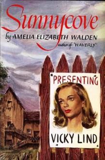 Sunnycove - Amelia Elizabeth Walden