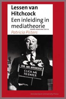 Lessen Van Hitchcock, Herziene Editie: Een Inleiding in Mediatheorie - Patricia Pisters