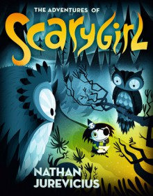 The Adventures of Scarygirl - Nathan Jurevicius
