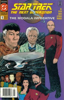 Star Trek The Next Generation - The Modala Imperative #1 : In Memory Yet Green... (DC Comic Book 1991) - Peter David,Pablo Marcos