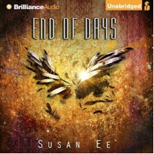 End of Days - Susan Ee,Caitlin Davies